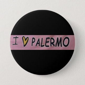 I love Palermo Design 7.5 Cm Round Badge