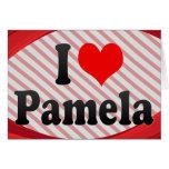 I love Pamela Stationery Note Card