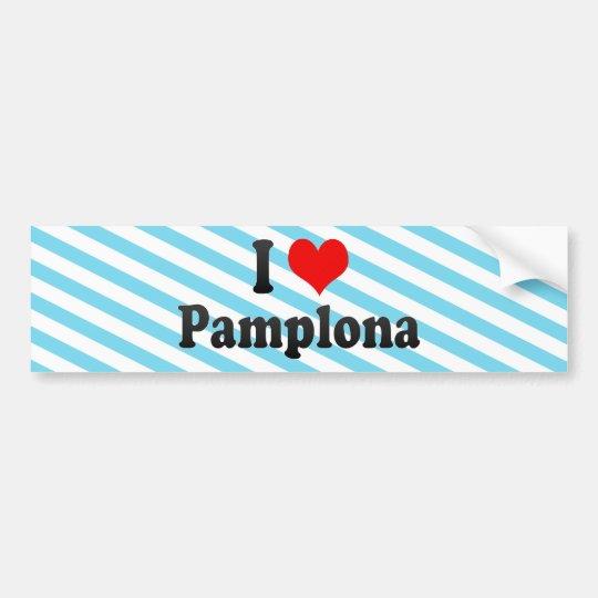 I Love Pamplona, Spain Bumper Sticker