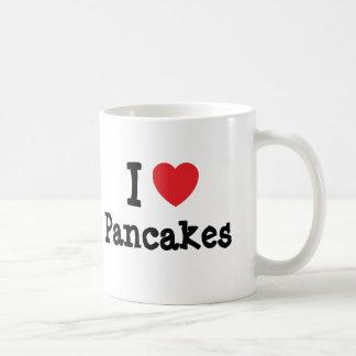 I love Pancakes heart T-Shirt Coffee Mug