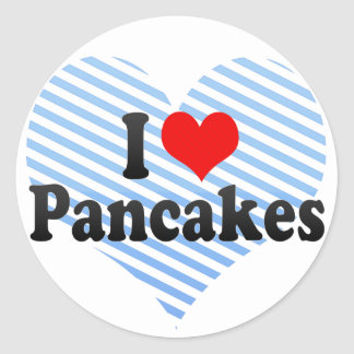 I Love Pancakes Round Stickers