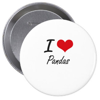 I Love Pandas 10 Cm Round Badge