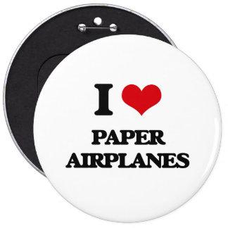 I Love Paper Airplanes 6 Cm Round Badge