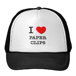 I Love Paper Clips Hats