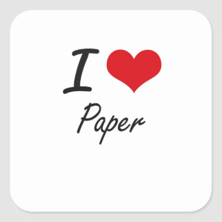 I Love Paper Square Sticker