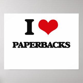 I Love Paperbacks Poster