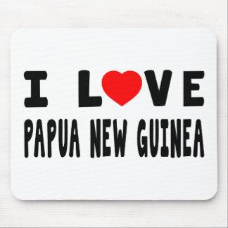 I Love Papua New Guinea Mousepads