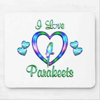 I Love Parakeets Mouse Pad