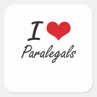 I Love Paralegals Square Sticker
