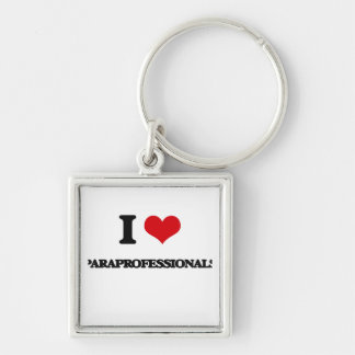 I Love Paraprofessionals Silver-Colored Square Key Ring