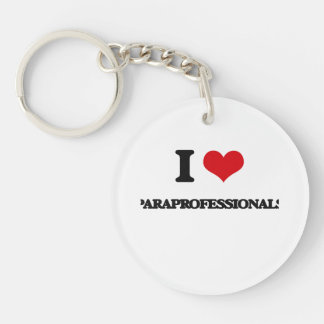I Love Paraprofessionals Single-Sided Round Acrylic Key Ring