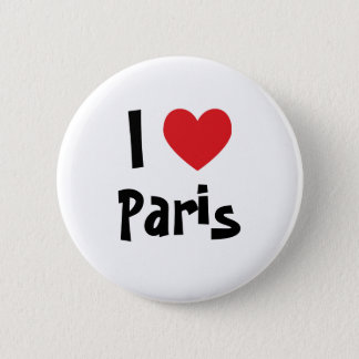 I Love Paris 6 Cm Round Badge