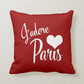 I Love Paris - J'adore Paris! Cushion