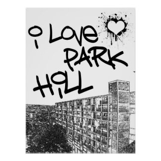 I Love Park Hill Posters