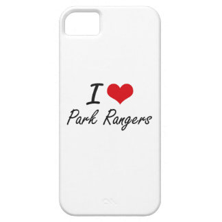 I love Park Rangers Barely There iPhone 5 Case
