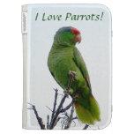 I Love Parrots! Bird Kindle Caseable Case Kindle Case