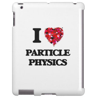 I Love Particle Physics iPad Case