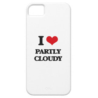 I love Partly Cloudy iPhone 5 Covers