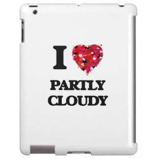 I love Partly Cloudy iPad Case