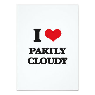 I love Partly Cloudy Card