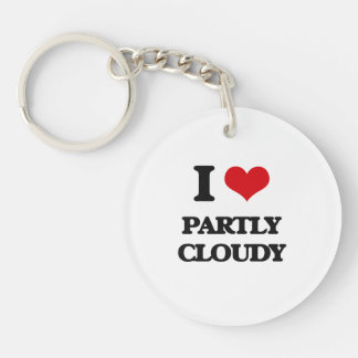 I love Partly Cloudy Single-Sided Round Acrylic Key Ring