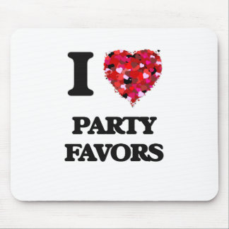 I Love Party Favors Mouse Pad