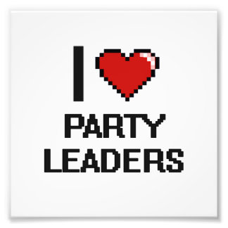 I love Party Leaders Photo Print