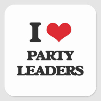 I love Party Leaders Square Sticker