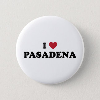 I Love Pasadena California 6 Cm Round Badge