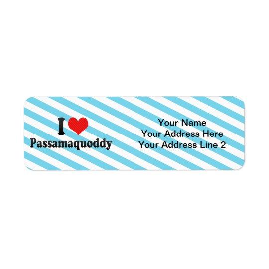 I Love Passamaquoddy