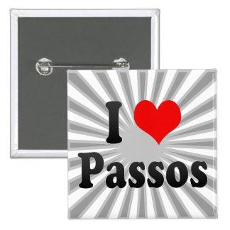 I Love Passos, Brazil. Eu Amo O Passos, Brazil Button