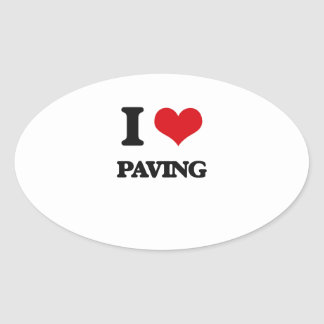 I Love Paving Oval Stickers