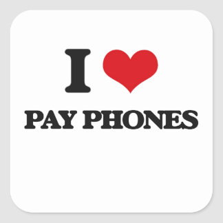 I Love Pay Phones Square Stickers