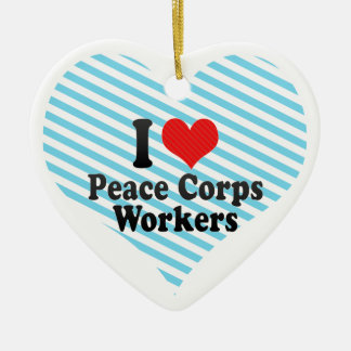 I Love Peace Corps Workers Christmas Ornament