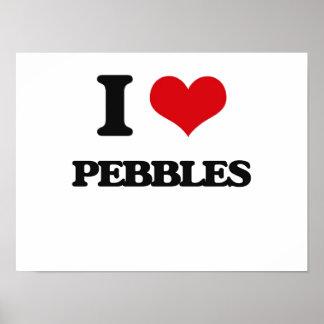 I Love Pebbles Print