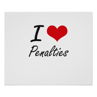 I Love Penalties Poster