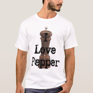 I Love Pepper - Customized T-Shirt