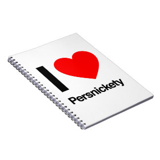 i love persnickety note book