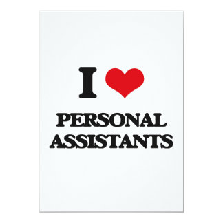 I love Personal Assistants 13 Cm X 18 Cm Invitation Card