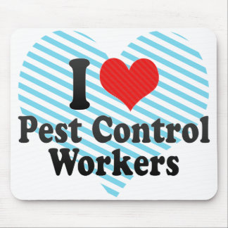 I Love Pest Control Workers Mouse Pads
