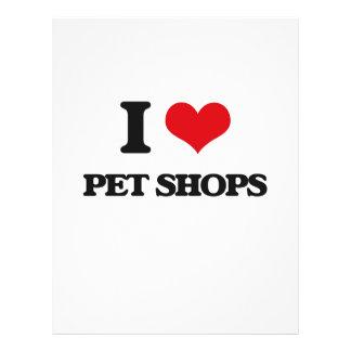 """I love Pet Shops 8.5"""" X 11"""" Flyer"""