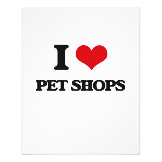 """I love Pet Shops 4.5"""" X 5.6"""" Flyer"""