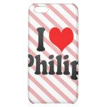 I love Philip iPhone 5C Case