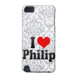 I love Philip iPod Touch 5G Covers