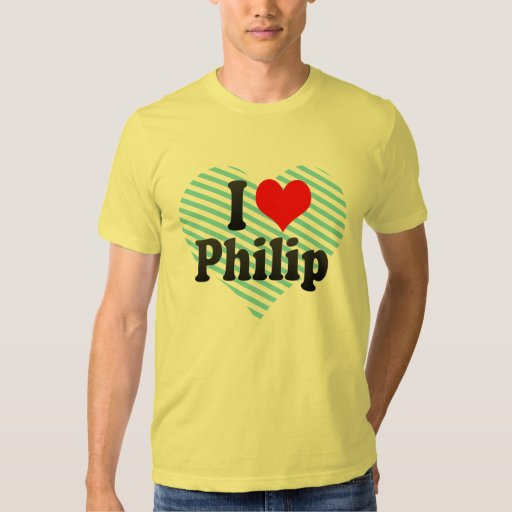 I love Philip Tee Shirts