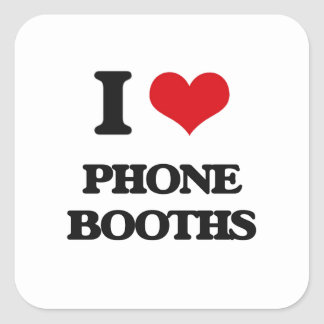 I Love Phone Booths Square Stickers
