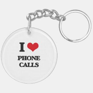 I Love Phone Calls Keychain