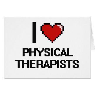 I love Physical Therapists Note Card