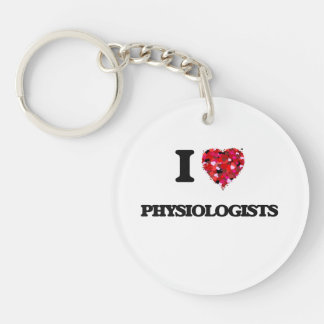 I love Physiologists Single-Sided Round Acrylic Key Ring