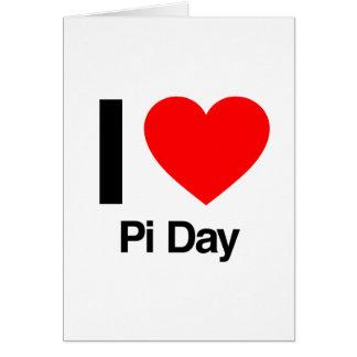i love pi day greeting card